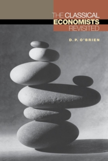 The Classical Economists Revisited, Paperback Book
