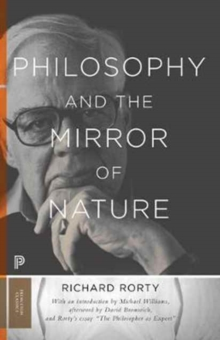 Philosophy and the Mirror of Nature, Paperback Book