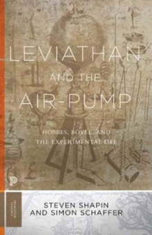 Leviathan and the Air-Pump : Hobbes, Boyle, and the Experimental Life, Paperback Book