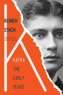 Kafka : The Early Years, Paperback / softback Book