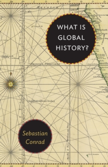 What Is Global History?, Paperback / softback Book