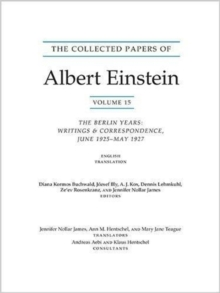 The Collected Papers of Albert Einstein, Volume 15 (Translation Supplement) : The Berlin Years: Writings & Correspondence, June 1925-May 1927, Paperback / softback Book