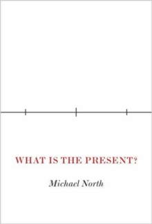 What Is the Present?, Hardback Book