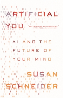 Artificial You : AI and the Future of Your Mind, Hardback Book