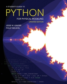 A Student's Guide to Python for Physical Modeling : Updated Edition, Paperback / softback Book