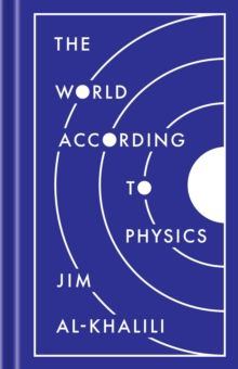 The World According to Physics, Hardback Book