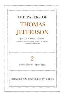 The Papers of Thomas Jefferson, Volume 2 : January 1777 to June 1779, PDF eBook