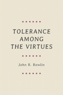 Tolerance among the Virtues, Paperback / softback Book