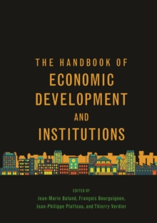 The Handbook of Economic Development and Institutions, EPUB eBook