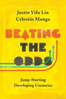 Beating the Odds : Jump-Starting Developing Countries, Paperback / softback Book