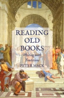 Reading Old Books : Writing with Traditions, Hardback Book