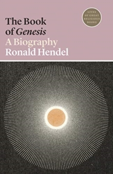 The Book of Genesis : A Biography, Paperback / softback Book