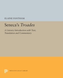 Seneca's Troades : A Literary Introduction with Text, Translation and Commentary, PDF eBook