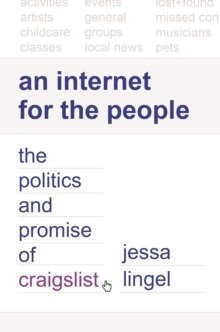 An Internet for the People : The Politics and Promise of craigslist, EPUB eBook