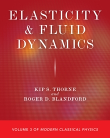Elasticity and Fluid Dynamics : Volume 3 of Modern Classical Physics, Paperback / softback Book