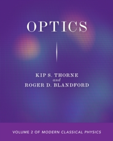 Optics : Volume 2 of Modern Classical Physics, PDF eBook