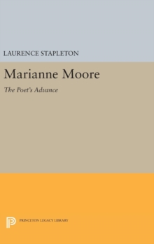 Marianne Moore : The Poet's Advance, Hardback Book