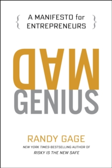 Mad Genius : A Manifesto for Entrepreneurs, EPUB eBook