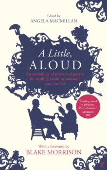 A Little, Aloud : An anthology of prose and poetry for reading aloud to someone you care for, Paperback / softback Book