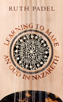Learning to Make an Oud in Nazareth, Paperback Book