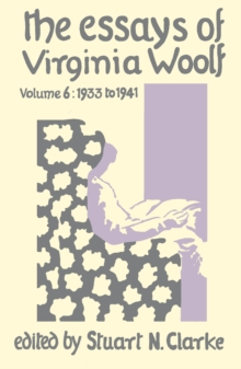 Essays Virginia Woolf Vol.6, Hardback Book