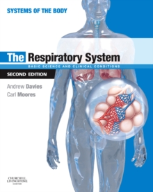 The Respiratory System : Basic science and clinical conditions, Paperback / softback Book