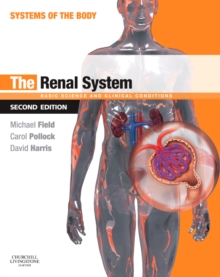 The Renal System : Systems of the Body Series, Paperback / softback Book