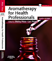 Aromatherapy for Health Professionals, Paperback Book
