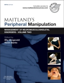 Maitland's Peripheral Manipulation : Management of Neuromusculoskeletal Disorders - Volume 2, Paperback / softback Book