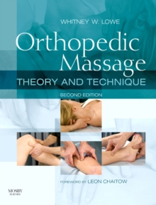 Orthopedic Massage E-Book : Theory and Technique, EPUB eBook