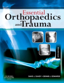 Essential Orthopaedics and Trauma E-Book : With STUDENT CONSULT Online Access, EPUB eBook