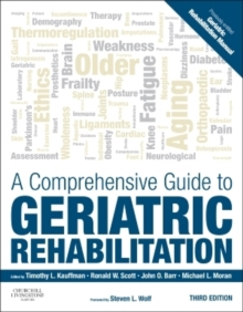 A Comprehensive Guide to Geriatric Rehabilitation : [previously entitled Geriatric Rehabilitation Manual], Paperback Book