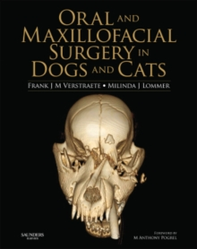 Oral and Maxillofacial Surgery in Dogs and Cats, Hardback Book