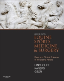 Equine Sports Medicine and Surgery : Basic and clinical sciences of the equine athlete, Hardback Book