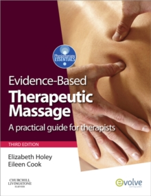 Evidence-based Therapeutic Massage E-Book : A Practical Guide for Therapists, EPUB eBook