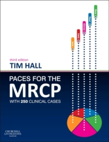 PACES for the MRCP : with 250 Clinical Cases, Paperback / softback Book
