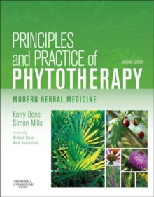 Principles and Practice of Phytotherapy - E-Book : Modern Herbal Medicine, EPUB eBook