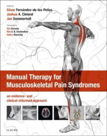 Manual Therapy for Musculoskeletal Pain Syndromes : an evidence- and clinical-informed approach, Hardback Book