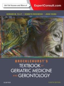 Brocklehurst's Textbook of Geriatric Medicine and Gerontology, Hardback Book