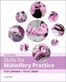 Skills for Midwifery Practice, Paperback Book