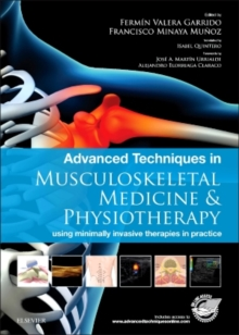 Advanced Techniques in Musculoskeletal Medicine & Physiotherapy : using minimally invasive therapies in practice, Hardback Book