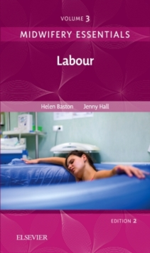Midwifery Essentials: Labour : Volume 3, Paperback / softback Book