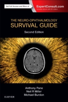 The Neuro-Ophthalmology Survival Guide, Paperback / softback Book