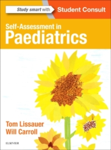 Self-Assessment in Paediatrics : MCQs and EMQs, Paperback / softback Book