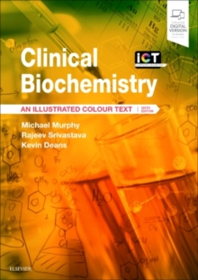 Clinical Biochemistry : An Illustrated Colour Text, Paperback Book