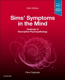 Sims' Symptoms in the Mind: Textbook of Descriptive Psychopathology, Paperback / softback Book