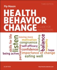 Health Behavior Change : A Guide for Practitioners, Paperback / softback Book