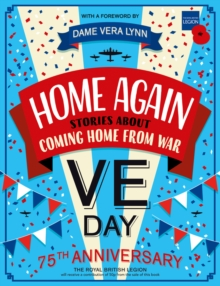 Home Again: Stories About Coming Home From War, Paperback / softback Book