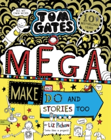 Tom Gates: Mega Make and Do (and Stories Too!), Paperback / softback Book
