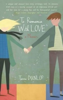 To Romania With Love, Paperback Book